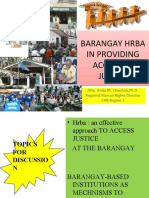 Barangay Hrba in Providing Access to Justice Edtd