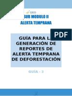 3. Guía Para La Generacion de Reportes de Alerta Temprana de Deforestacion