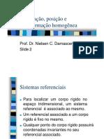 Slide 2 Orientação, Posição e Transformação Homogenea