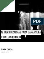 307591824-12-Ideas-Bizarras-Para-Ganarse-La-Vida-Escribiendo.pdf