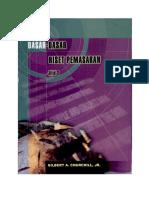 Churchill, Gilbert A. (2005) Dasar-Dasar Riset Pemasaran. Jakarta