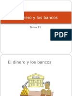 El Dinero y Los Bancos