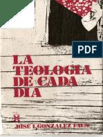 Gonzalez Faus-la Teologia de Cada Dia