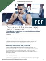 Tres Causas de Testosterona Baja y Cómo Solucionarlo - Salud