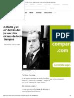 Juan Rulfo y El 'Error' Detrás Del Mejor Escritor Mexicano de Todos Los Tiempos