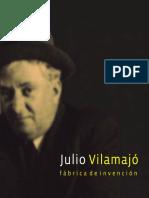 AAVV - Julio Vilamajó. Fábrica de Invención. Montevideo.