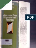 MICELI, Sergio - Intelectuais e classe dirigente no Brasil (1920-1945).pdf