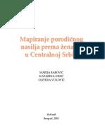 Mapiranje Porodicnog Nasilja Prema Zenama u Centralnoj Srbiji