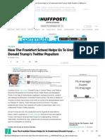 How the Frankfurt School Helps Us to Understand Donald Trump's Twitter Populism _ HuffPost UK