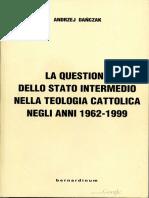 La Questione Dello Stato Intermedio Nella Teologia Cattolica negli anni 1962-1999