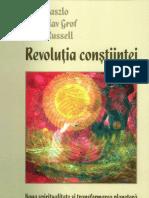 Laszlo, Grof, Russell - Revolutia Constiintei