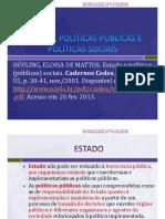 Estado, Politicas Publicas e Politicas Sociais2016