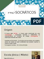 Pré Socráticos