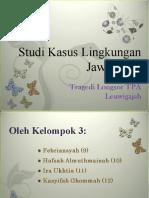 Studi Kasus Lingkungan Jawa Barat-Kelompok 3