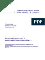Criterios de Calidad Para Museosla Labor Educative y de Transmision