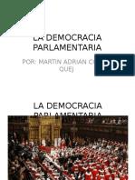 La Democracia Parlamentaria Equipo 5