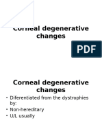 Corneal Degenerative Changes
