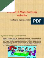 Unidad 3 Manuft, Esbelta JIT