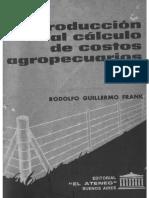 Introduccion al calculo de costos Agropecuarios - Frank.pdf