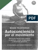 Feldenkrais Moshe - Autoconciencia Por El Movimiento - El Libro Basico Del Metodo Feldenkrais