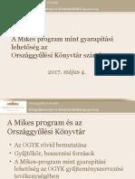 Zászkalicky Borbála – A Mikes program mint gyarapítási lehetőség az Országgyűlési Könyvtár számára