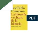 Feinmann Jose Pablo - La Filosofia Y El Barro de La Historia