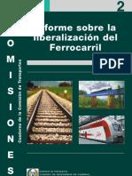 Cuaderno nº 2 Comisión de Transportes. Informe sobre la Liberalización del Ferrocarril