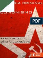 Historia criminal del comunismo - Fernando Diaz Villanueva.pdf