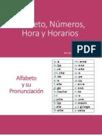 Alfabeto, Numeros, Horas y Horarios