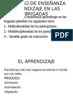 Proceso de Enseñanza Aprendizaje en Las Brigadas