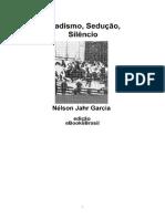 Sadismo_Sedução_Silêncio_Propaganda e Controle.pdf
