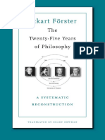 Eckart Förster, Brady Bowman-The Twenty-Five Years of Philosophy_ a Systematic Reconstruction-Harvard University Press (2012)