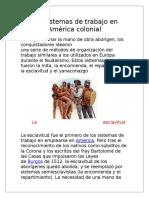 Los Sistemas de Trabajo en América Colonial