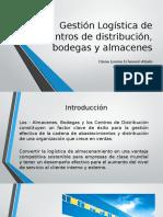 Gestión Logística de Centros de Distribución, Bodegas
