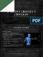 Il Sistema Linfatico e l'Immunita'