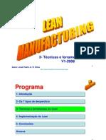 Lean Manufacturing  3-Técnicas e  ferramentas