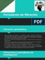 Periodismo de Filtración (1)