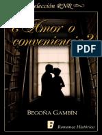 ¿Amor o Conveniencia - Begona Gambin