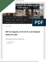600 Ton J & R Lift N Lock Hydraulic Gantry for Sale
