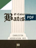 O Catecismo Batista - Como Publicado Pela Associação Charleston Em 1813