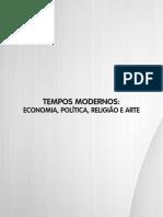Tempos Modernos - Economia, Politica, Religiao e Arte
