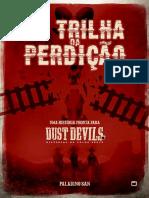 Dust Devils - Na Trilha Da Perdição - Biblioteca Élfica