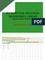 Matemática Aplicada - Regressão Linear Simples usando o EXCEL (passo a passo)