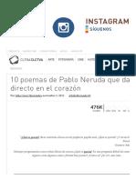 10 Poemas de Pablo Neruda Que Dan Directo en El Corazón - Cultura Colectiva