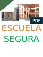 Escuela Segura