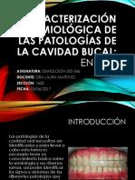 Caracterización Semiológica de Las Patologías de La Cavidad Bucal Grupo 1