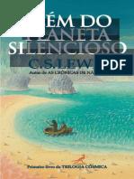 Trilogia Cósmica - Livro 1 - Alem Do Planeta Silencioso  - T - C. S. Lewis.pdf