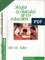 Adler_Alfred_Psihologia_scolarului_greu_educabil.pdf