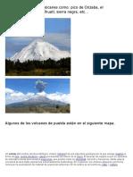 En Puebla Hay Pocos Volcanes Como