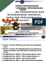 Kasubdit LLJ - Tata Cara Penempatan Dan Standarisasi Fasilitas Perlengkapan Jalan